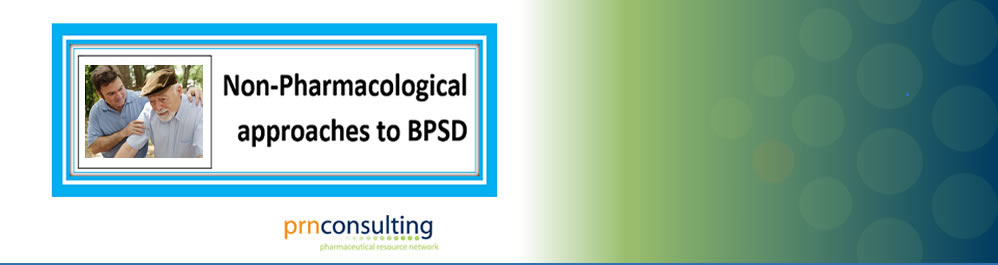 Non-pharmacological Approaches to BPSD